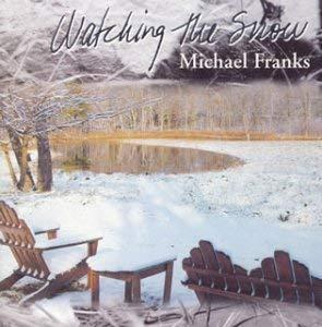 5位:Michael Franks「The Way We Celebrate New Year's」(アルバム:Watching the Snow)