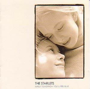 7位 The Starlets「Rocking in a Shy Way」(アルバム:Surely Tomorrow You'll Feel Blue)