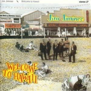 Jim Jiminee-welcome