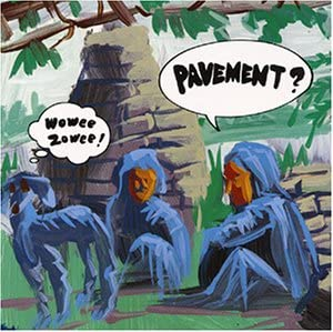 pavement-wowee