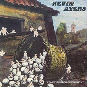 kevin-ayers-whatevershebringswesing