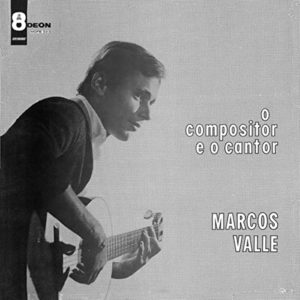 marcos-valle-o-compositor