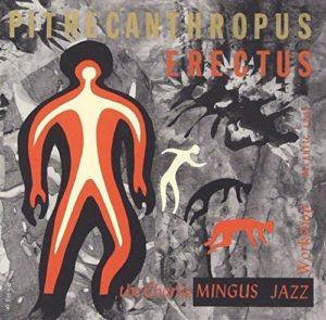 charles-mingus-pithecanthropus