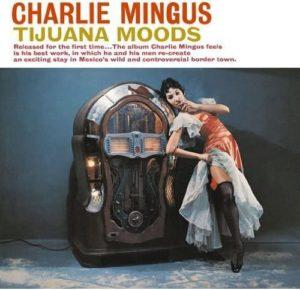 charlie-mingus-tijuana