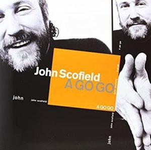 john-scofield-a-go-go