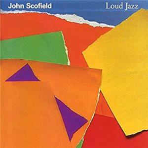 john-scofield-loud