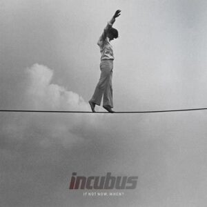 incubus-when